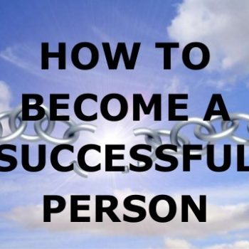 How to be a successful person?